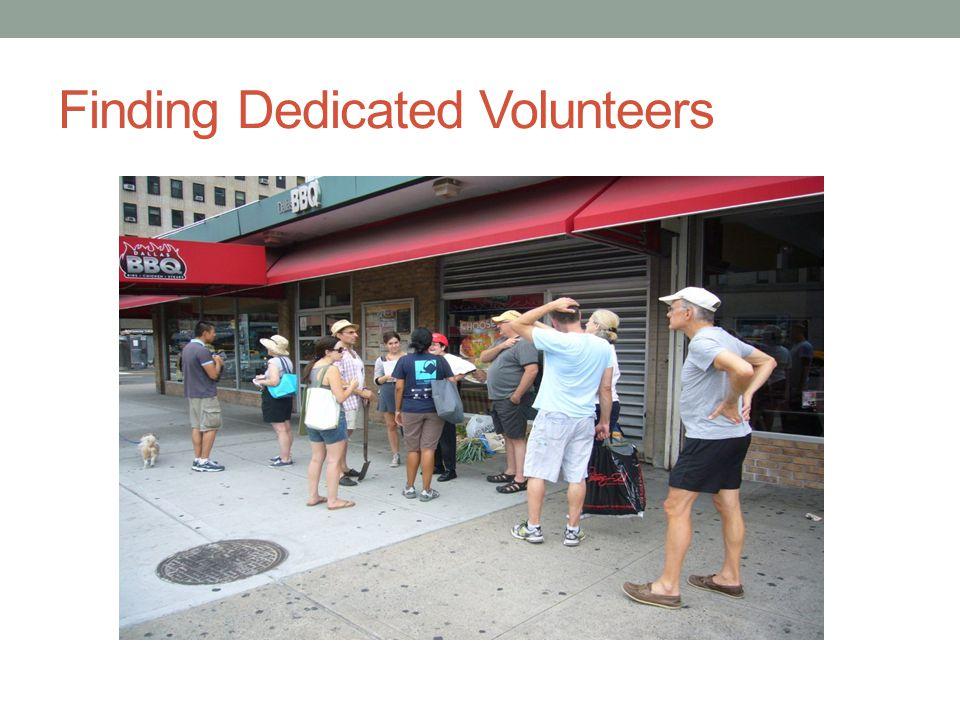 Finding Dedicated Volunteers