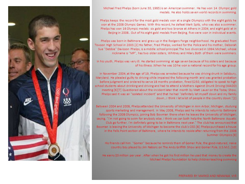 Michael Fred Phelps (born June 30, 1985) is an American swimmer.