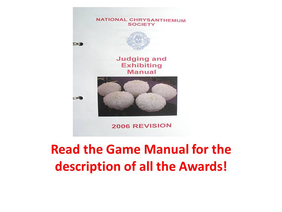 Read the Game Manual for the description of all the Awards!