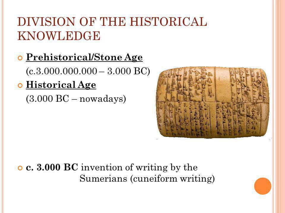 Stone Age Mesolithic Age (12.000 – 6.800 BC) Paleolithic AgeNeolithic Age (2.000.000 – 12.000 BC) (6.800 – 3.200 BC)