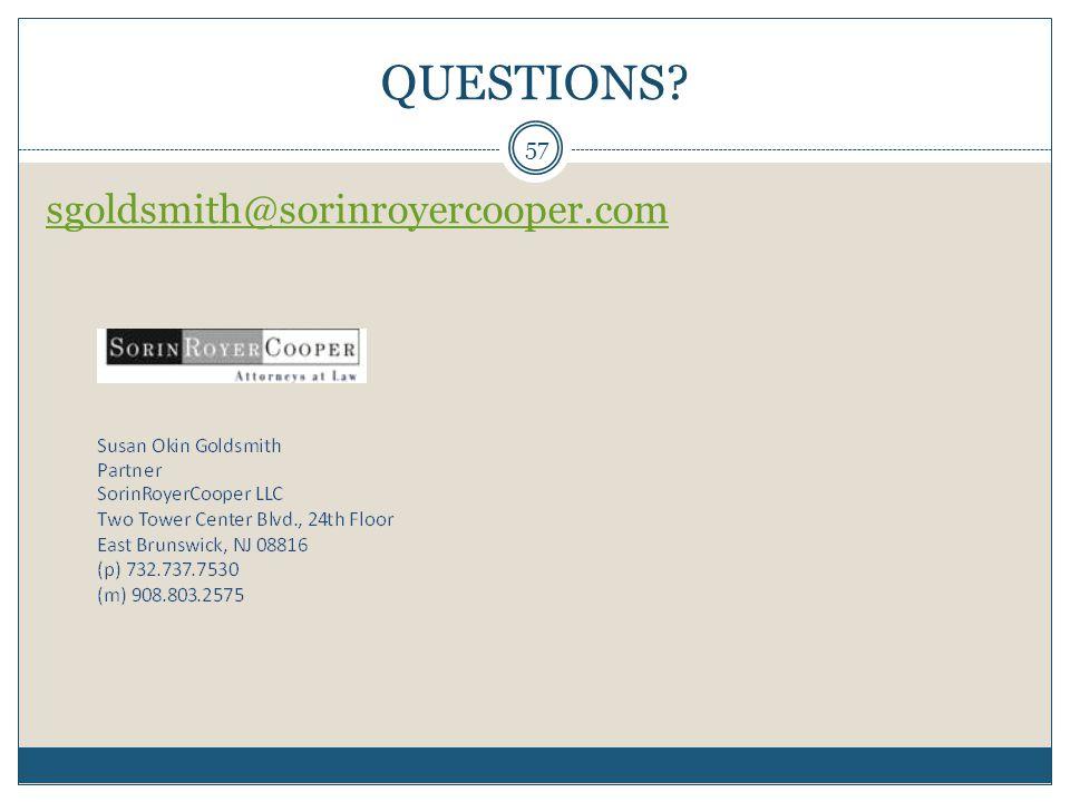 QUESTIONS 57 sgoldsmith@sorinroyercooper.com