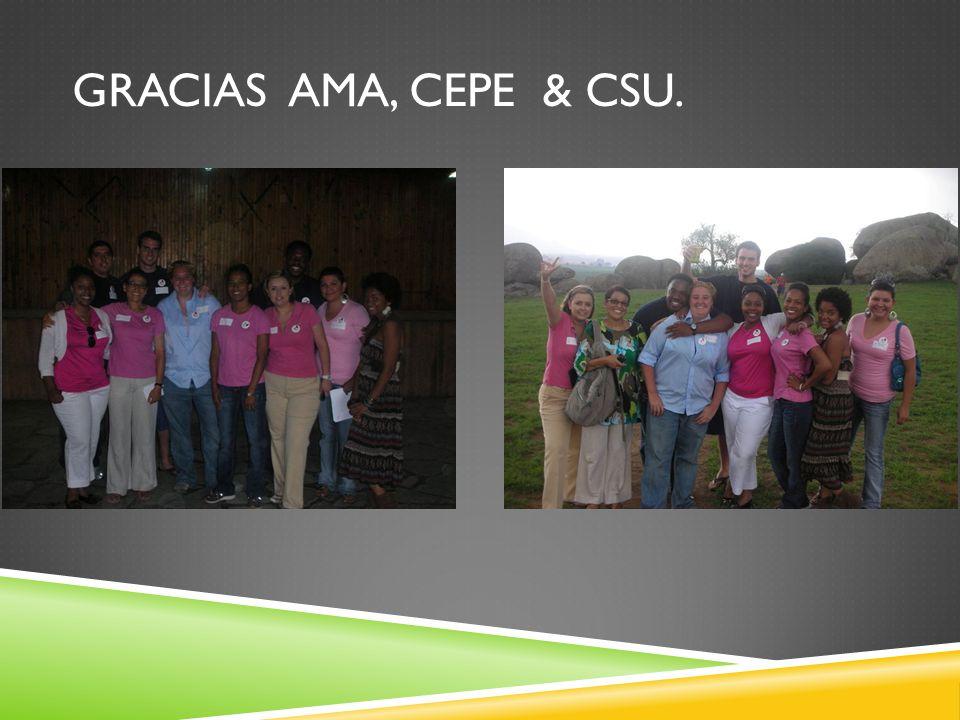 GRACIAS AMA, CEPE & CSU.