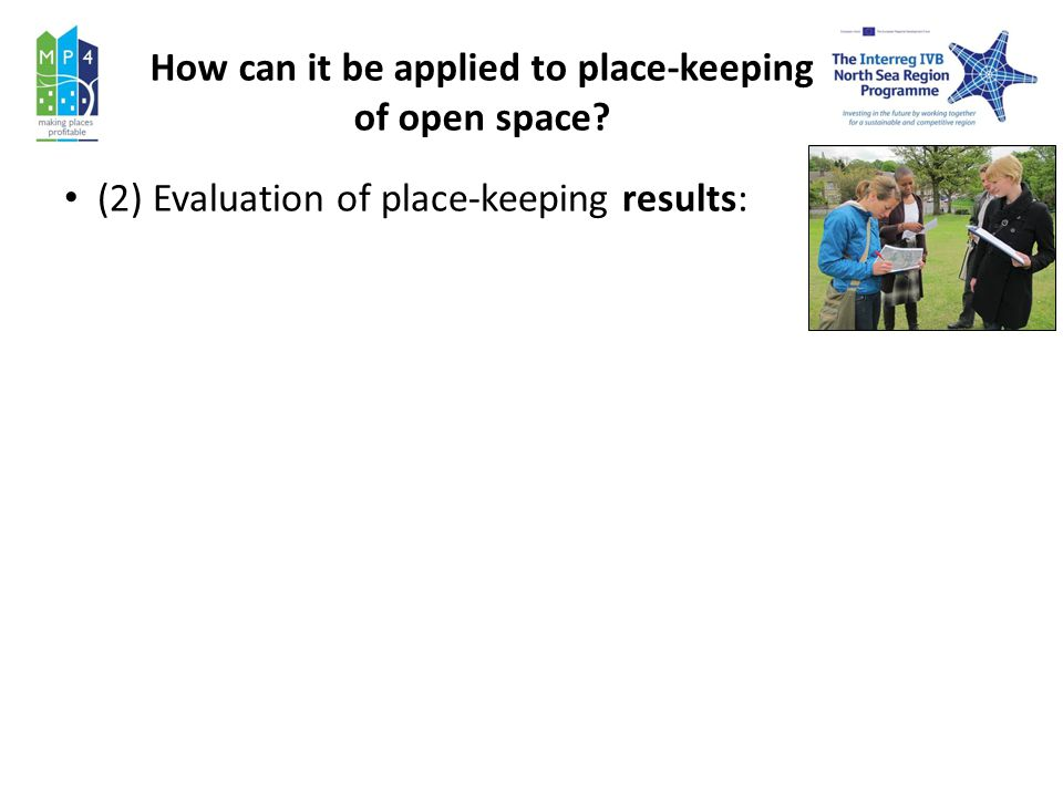 How can it be applied to place-keeping of open space (2) Evaluation of place-keeping results: