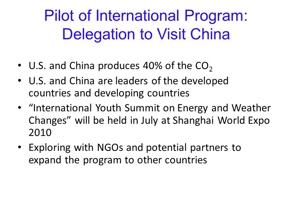 Pilot of International Program: Delegation to Visit China U.S.