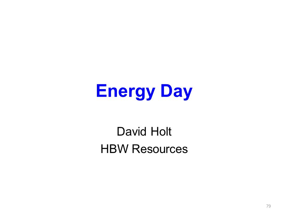 Energy Day David Holt HBW Resources 79