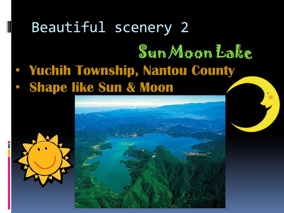 Beautiful scenery 2 Sun Moon Lake Yuchih Township, Nantou County Shape like Sun & Moon