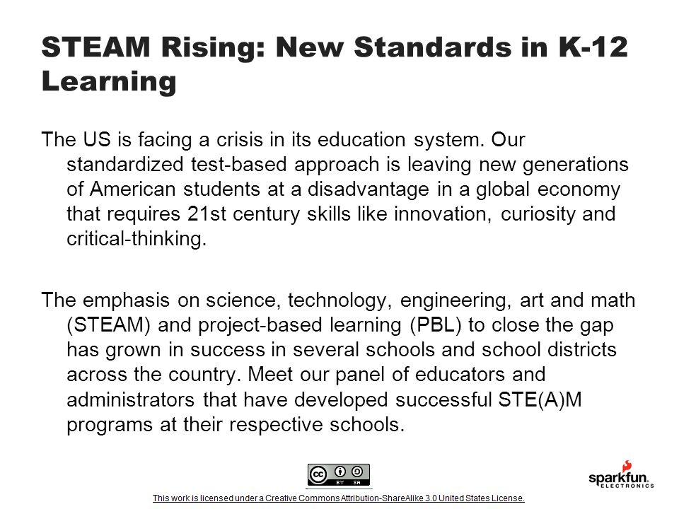 STEAM Rising: New Standards in K-12 Learning The US is facing a crisis in its education system.