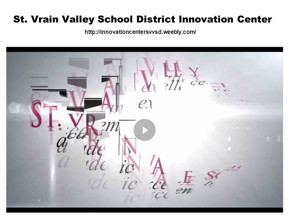 St. Vrain Valley School District Innovation Center