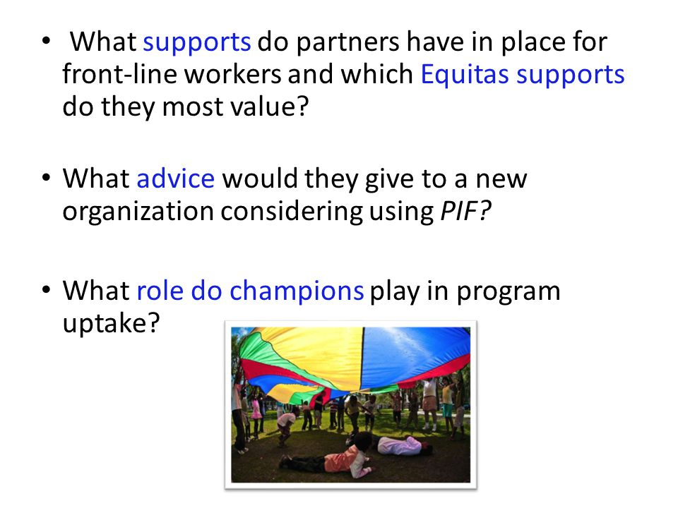 What supports do partners have in place for front-line workers and which Equitas supports do they most value? What advice would they give to a new org