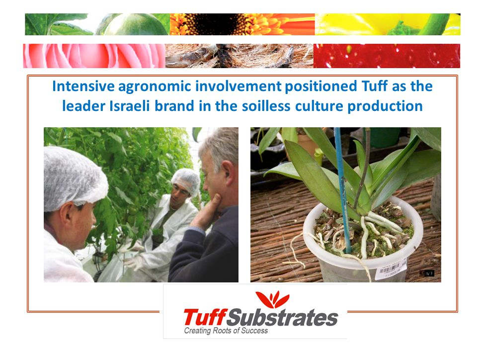 Tuff operates in 4 production sites which enables the control of each step, from raw material selection until delivering the final product at grower site Production sites for: Lava (Tuff) Stone Quarry Potting soil operations Paper pot operation Coconuts based products operations in Sri – Lanka