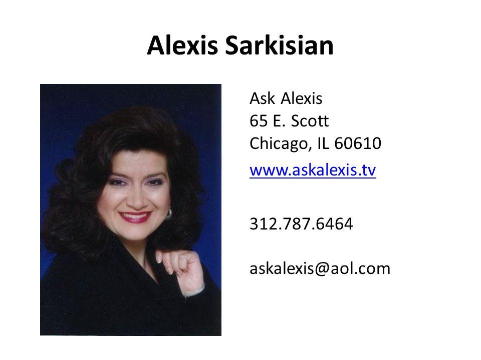 Alexis Sarkisian Ask Alexis 65 E.