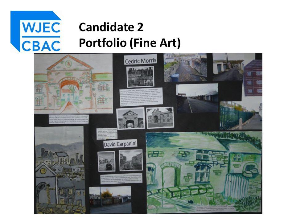 Candidate 2 Portfolio (Fine Art)