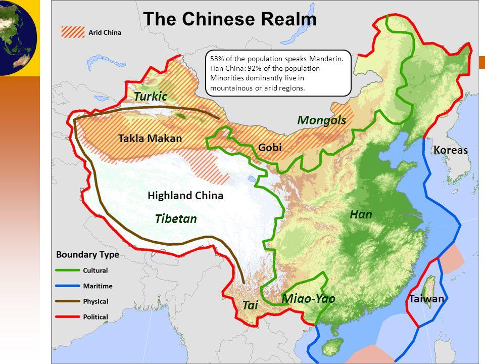 © Dr. Jean-Paul Rodrigue Han Tai Tibetan Turkic Mongols Takla Makan Gobi Taiwan Koreas Highland China The Chinese Realm Miao-Yao 53% of the population