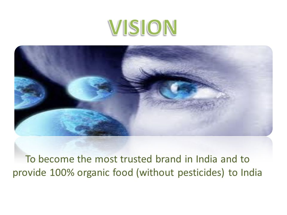 This vision to become India s most trusted brand will be realized through our unique set of values, which are as follows