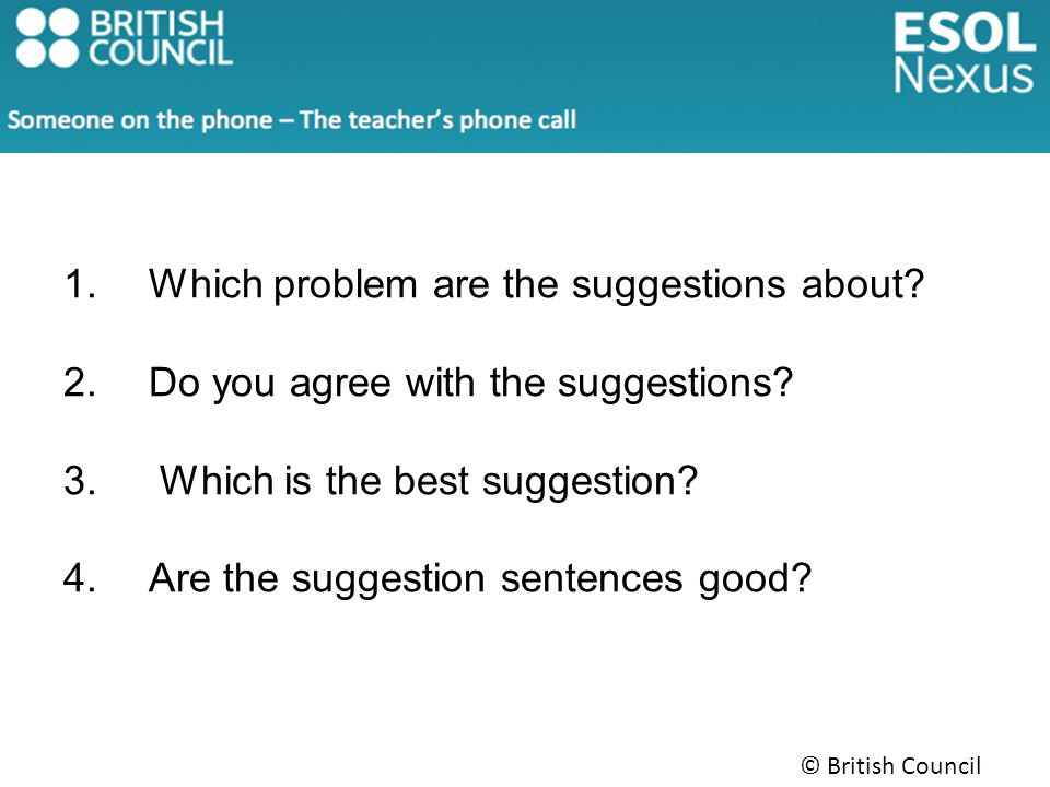 1.Which problem are the suggestions about. 2.Do you agree with the suggestions.