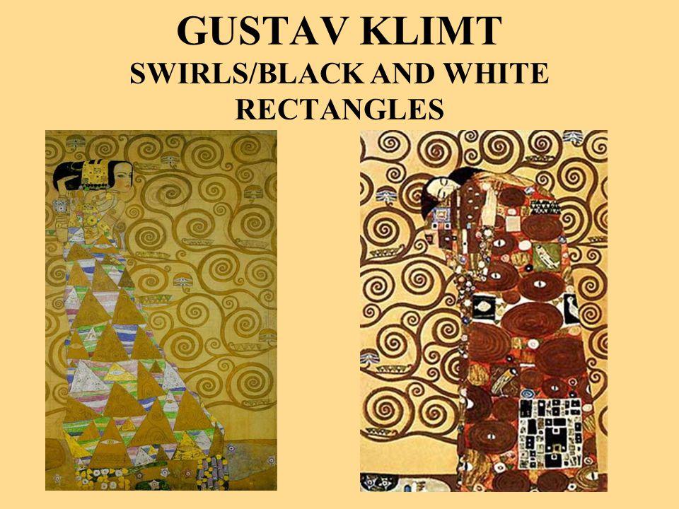 GUSTAV KLIMT SWIRLS/BLACK AND WHITE RECTANGLES