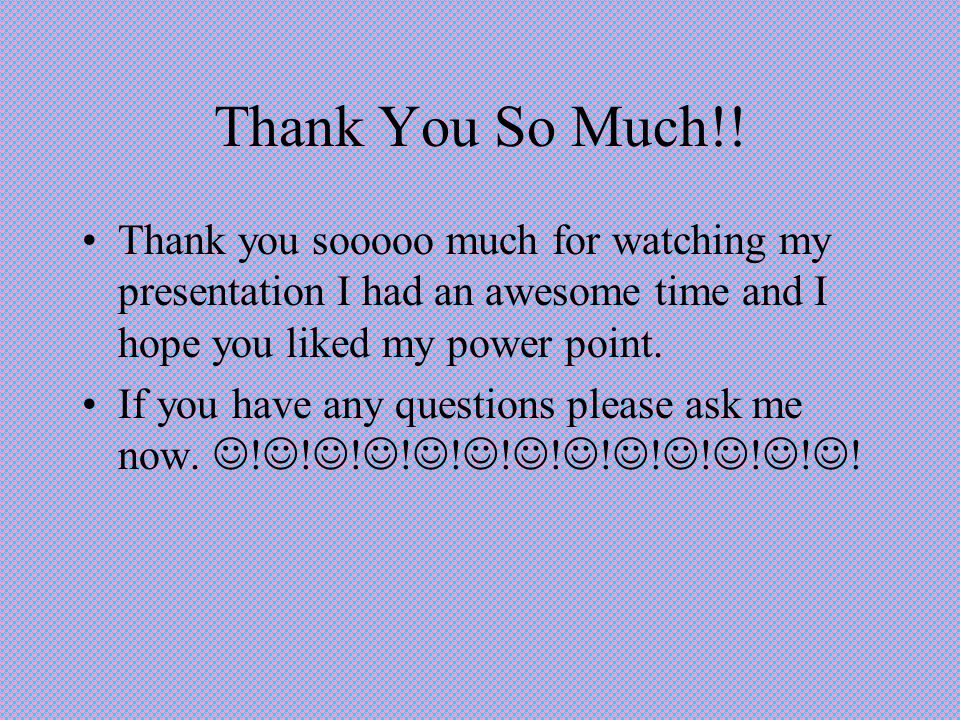 Thank You So Much!.
