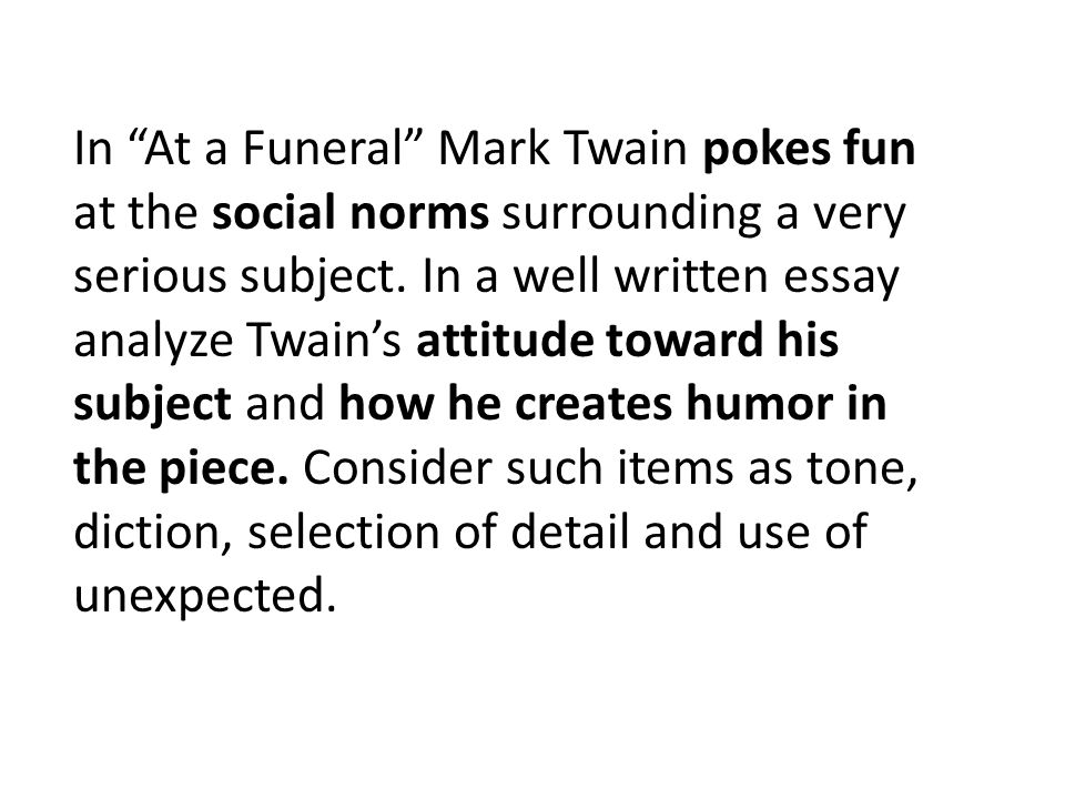 Writing that is OK.A. Mark Twain uses diction. B.