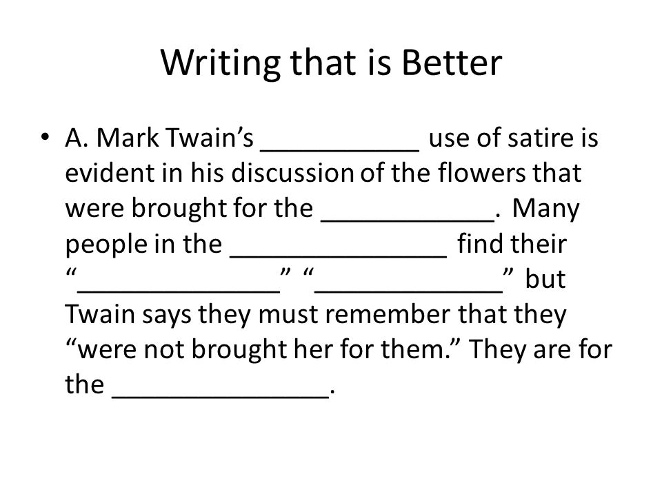 Writing that is Better A.