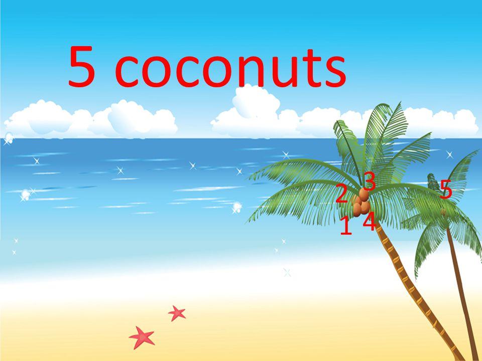 5 coconuts 1 2 3 4 5