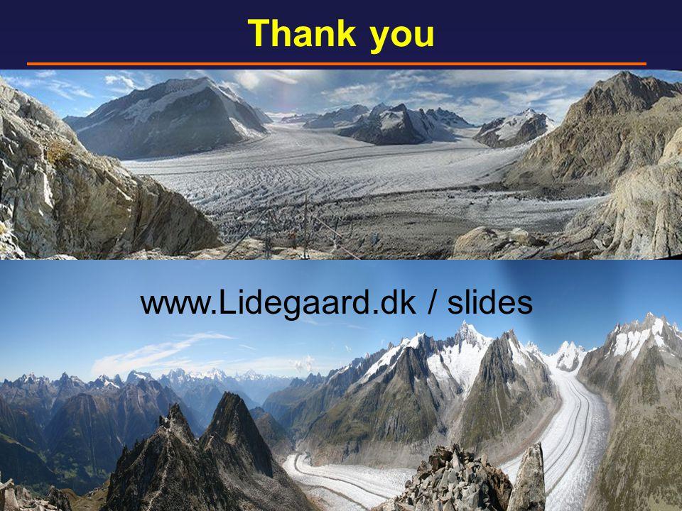 Thank you www.Lidegaard.dk / slides