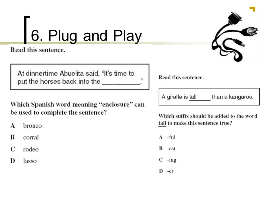 6. Plug and Play