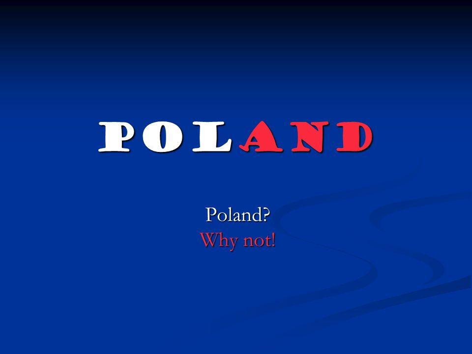 What about Poland? Our national language is Polish