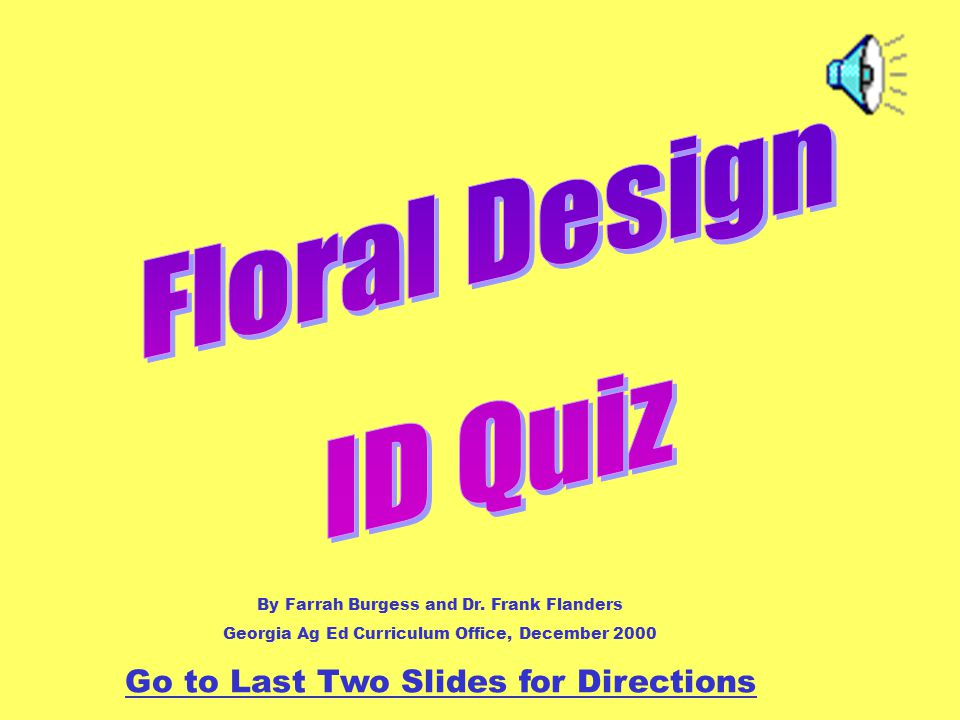 Answer: Floral Foam Back to the Game Board Topic 4 for 5