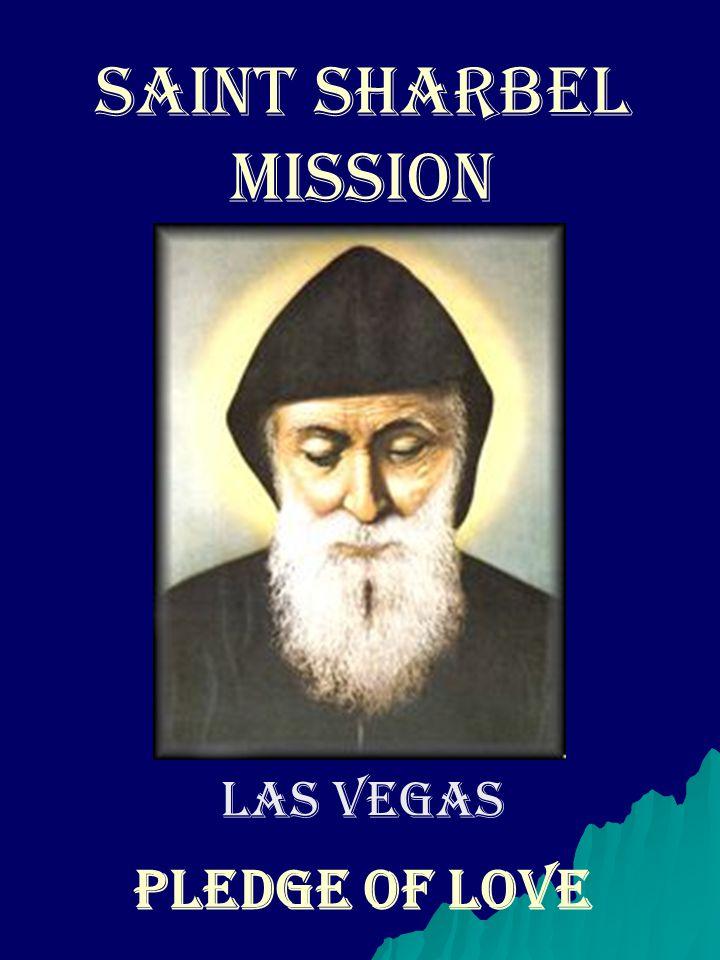 Saint Sharbel mission Las Vegas PLEDGE OF LOVE