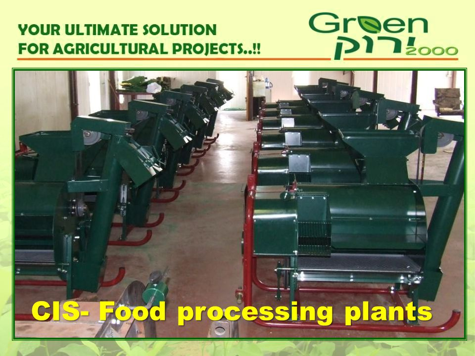 CIS- Food processing plants