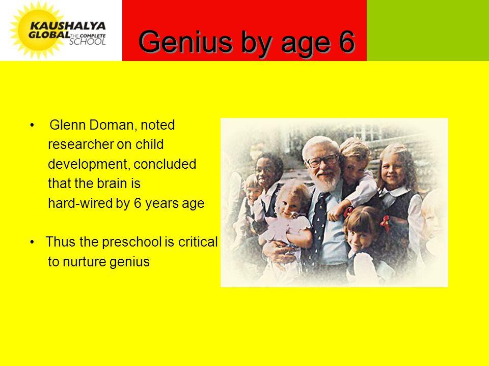 Creating genius The Complete School Glenn DomanSwami Sukhabodhananda Left brainRight brain Whole brain development