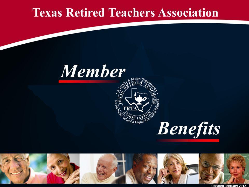 Texas Retired Teachers Association Member Benefits Updated February 2012