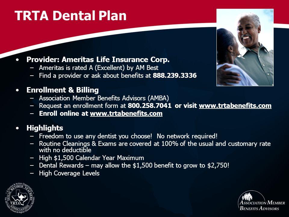 TRTA Dental Plan Provider: Ameritas Life Insurance Corp.