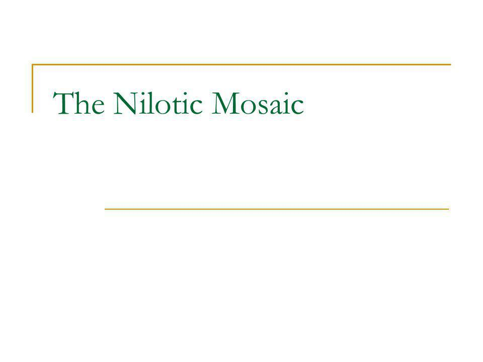 The Nilotic Mosaic
