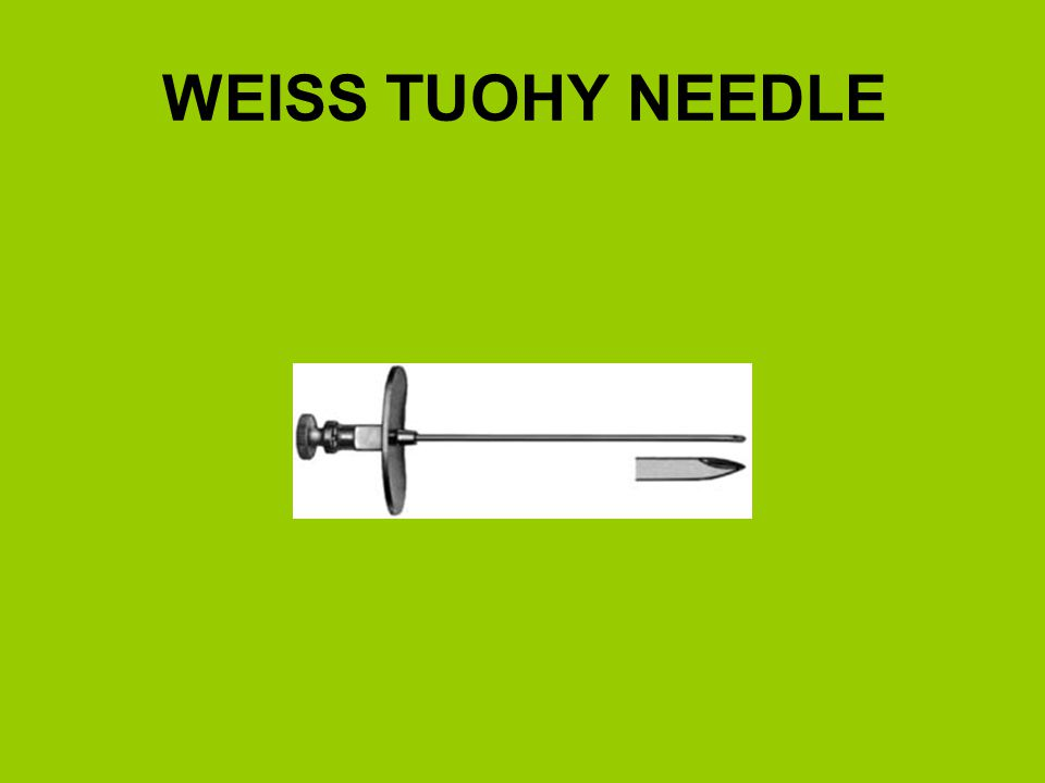 WEISS TUOHY NEEDLE