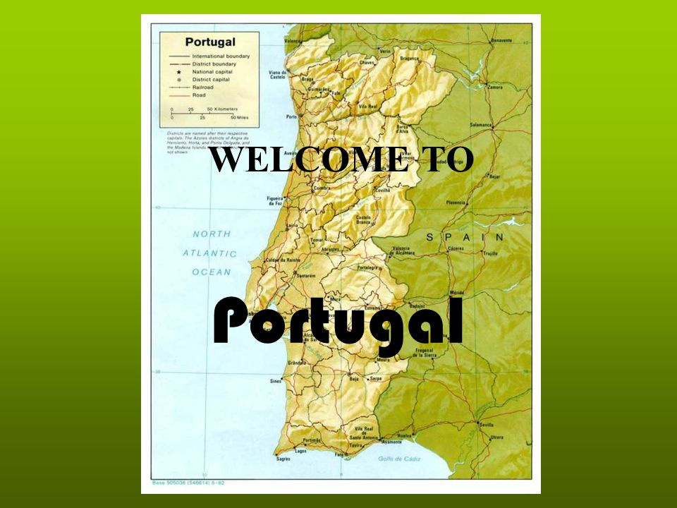 Portugal WELCOME TO