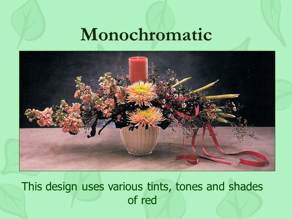 Monochromatic Mono = oneMono = one Chroma = colorChroma = color One color!