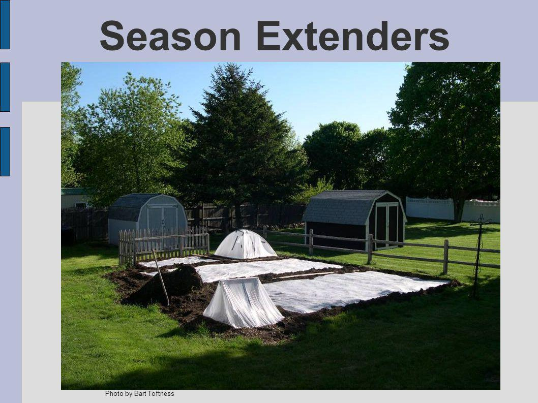 Season Extenders Photo by Bart Toftness