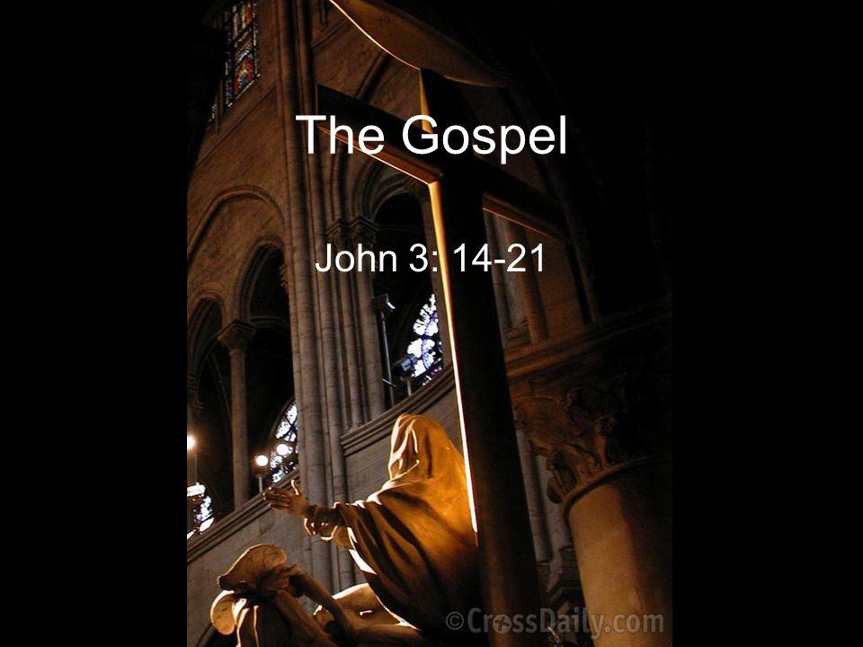 The Gospel John 3: 14-21
