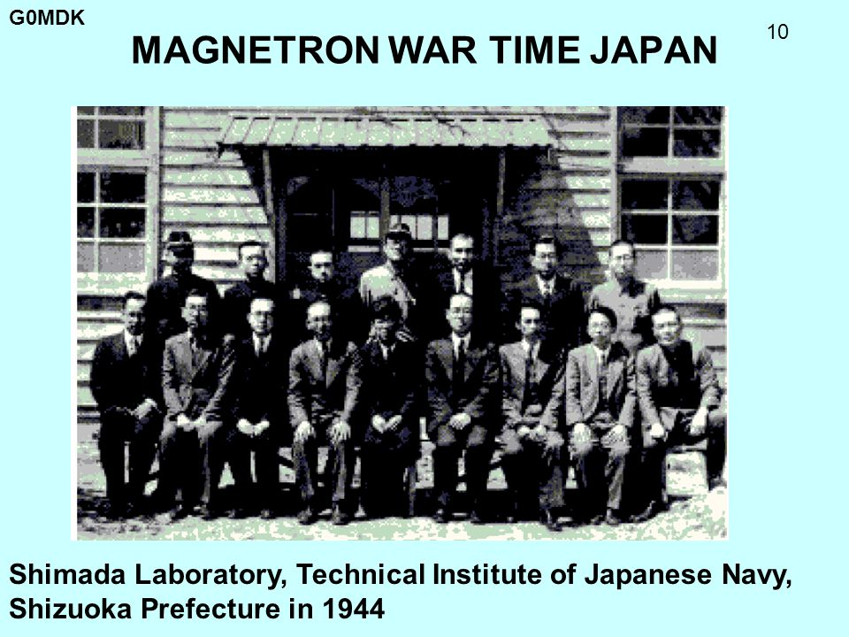G0MDK 10 MAGNETRON WAR TIME JAPAN Shimada Laboratory, Technical Institute of Japanese Navy, Shizuoka Prefecture in 1944