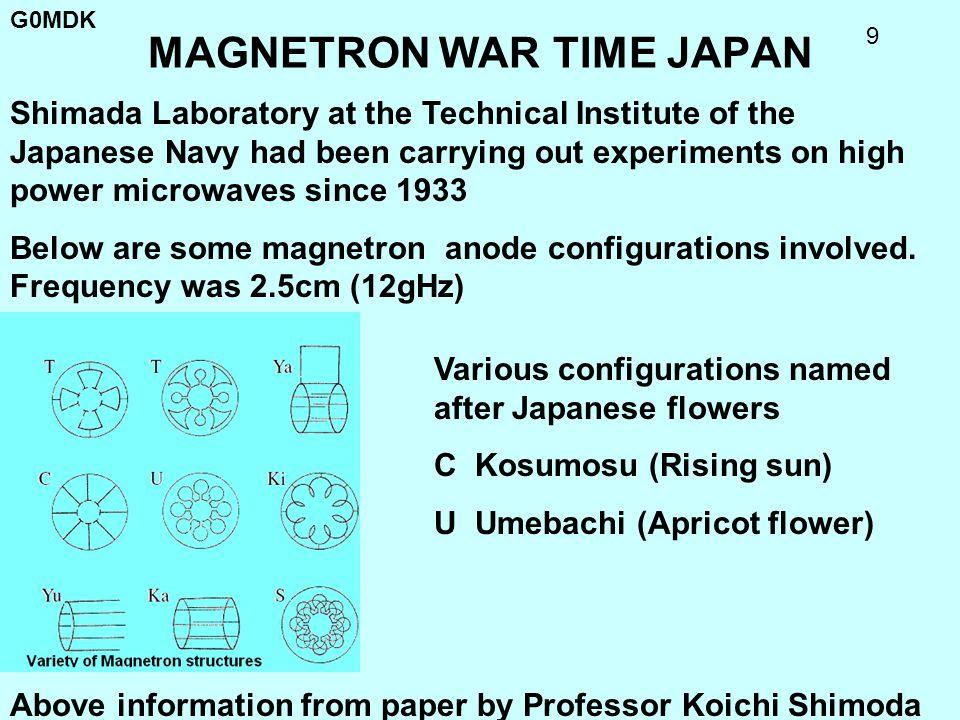 G0MDK 9 MAGNETRON WAR TIME JAPAN Various configurations named after Japanese flowers C Kosumosu (Rising sun) U Umebachi (Apricot flower) Shimada Labor