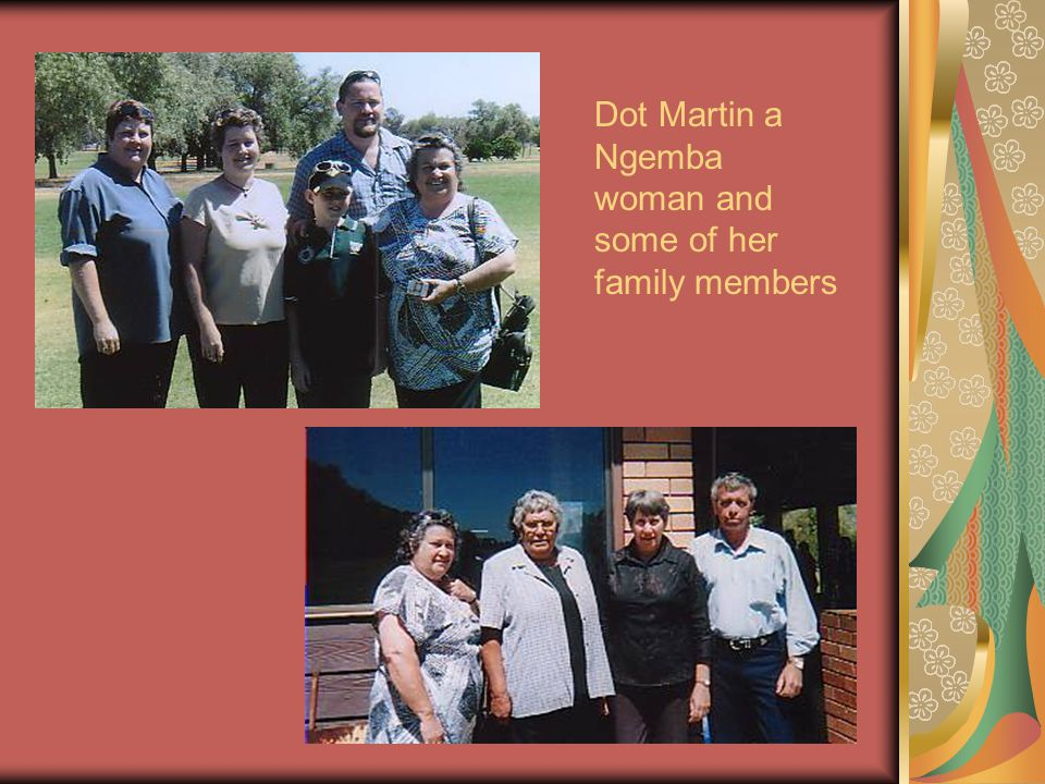 Dot Martin a Ngemba woman and some of her family members