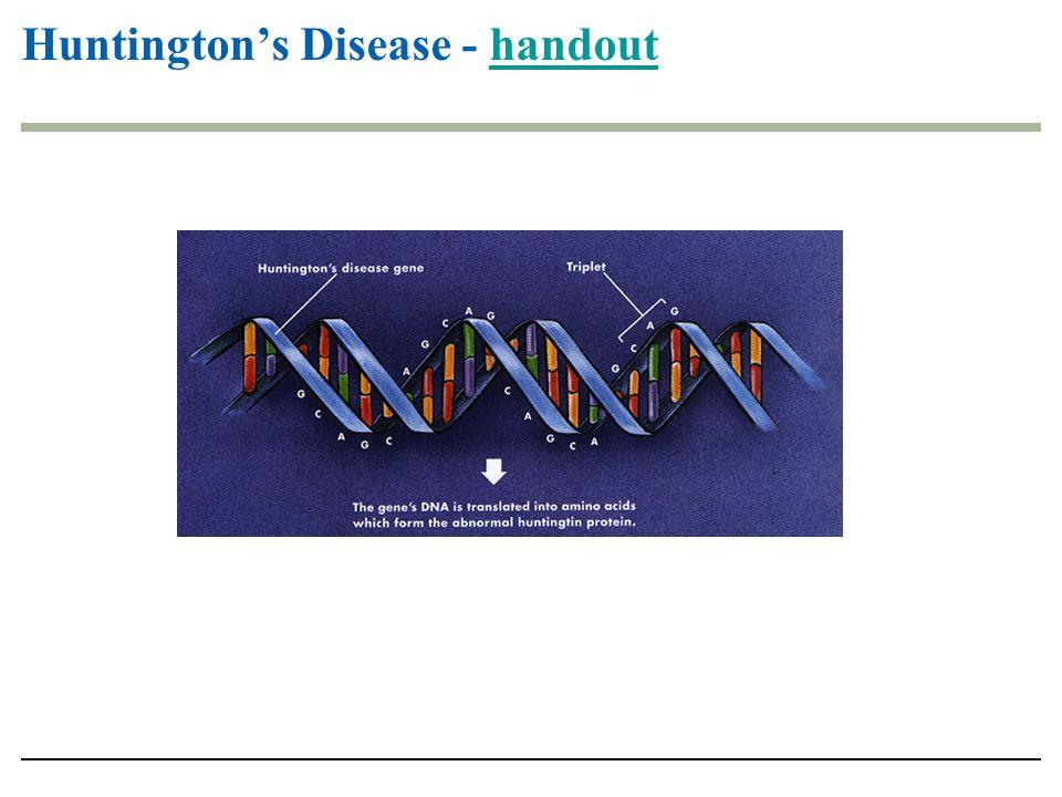 Huntingtons Disease - handouthandout