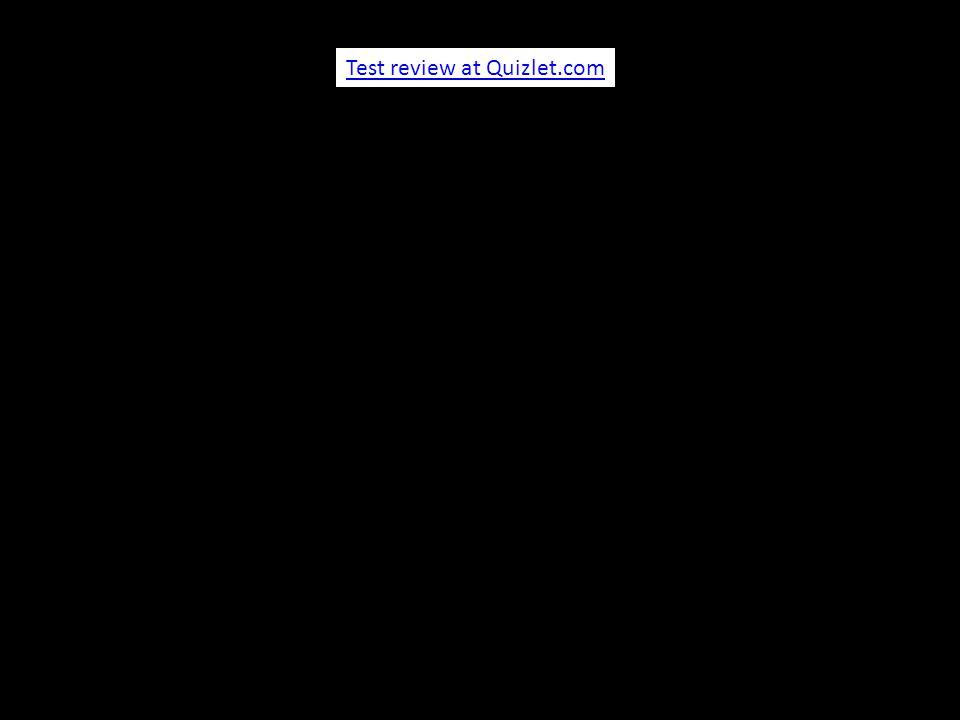 Test review at Quizlet.com