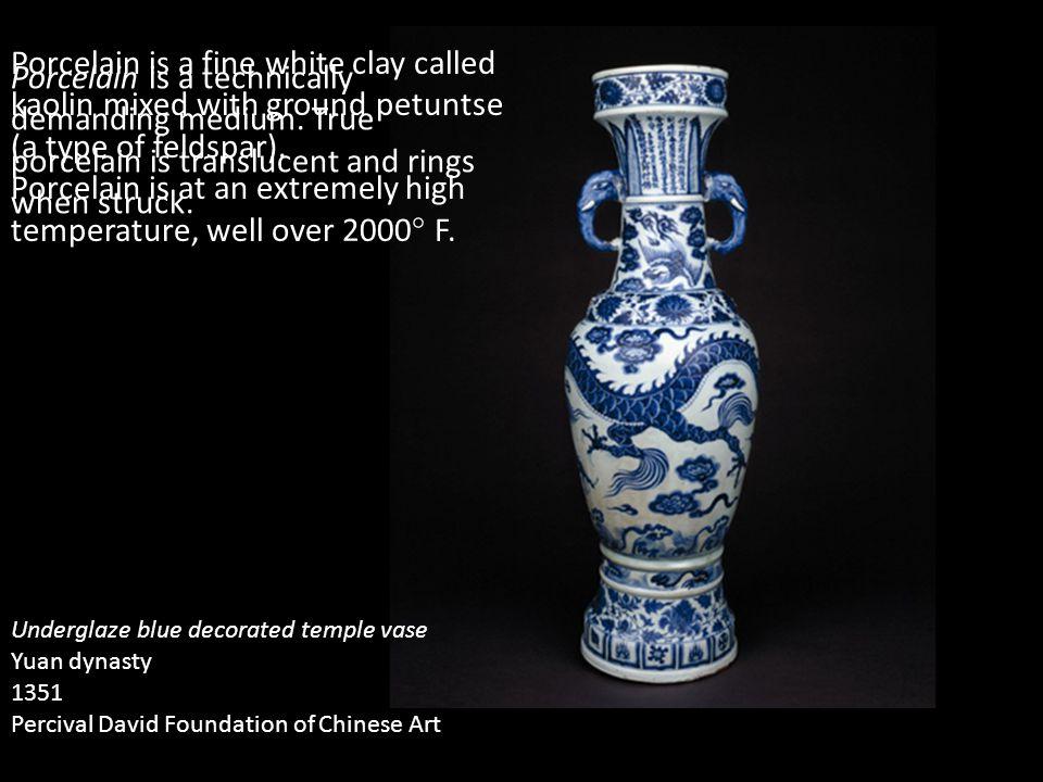 Underglaze blue decorated temple vase Yuan dynasty 1351 Percival David Foundation of Chinese Art Porcelain is a technically demanding medium. True por