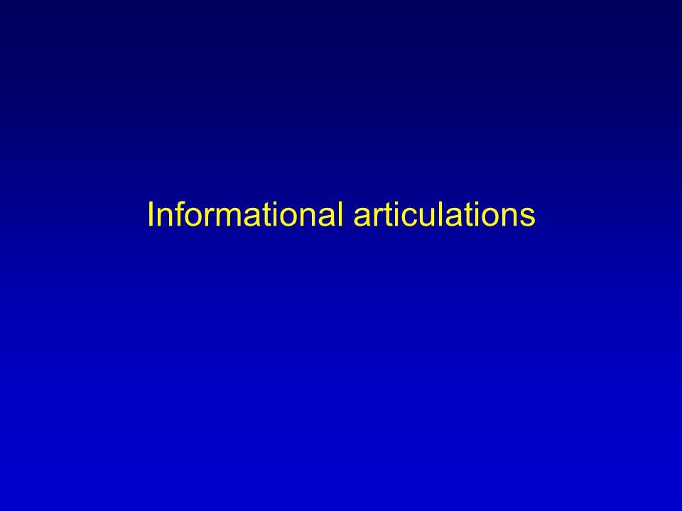 Informational articulations