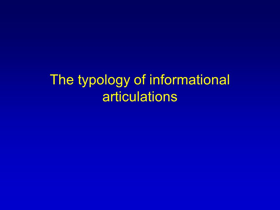 The typology of informational articulations