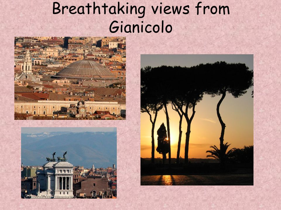 Breathtaking views from Gianicolo