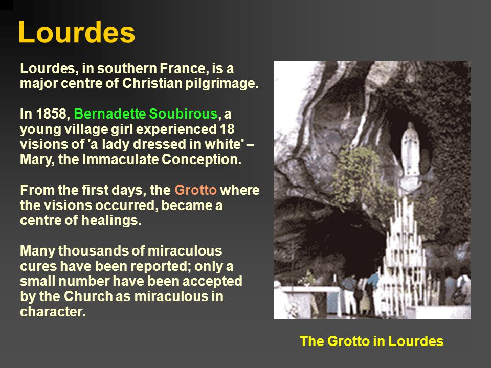 Lourdes Lourdes, in southern France, is a major centre of Christian pilgrimage.