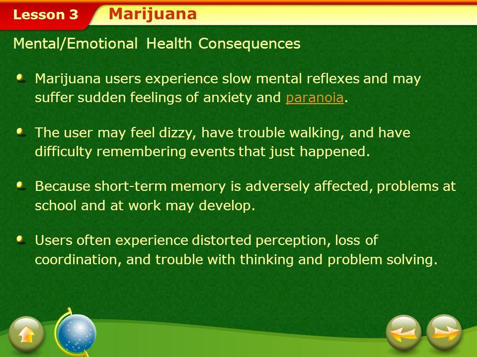 Lesson 3 The Health Risks of Marijuana Marijuana